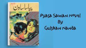 Read more about the article Pyasa Sawan Novel By Gulshan Nanda Pdf Download