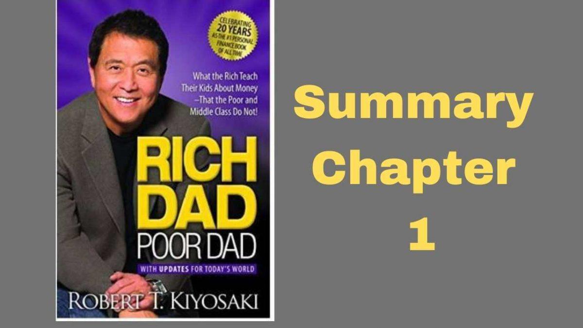 Rich Dad Poor Dad Summary Chapter 1