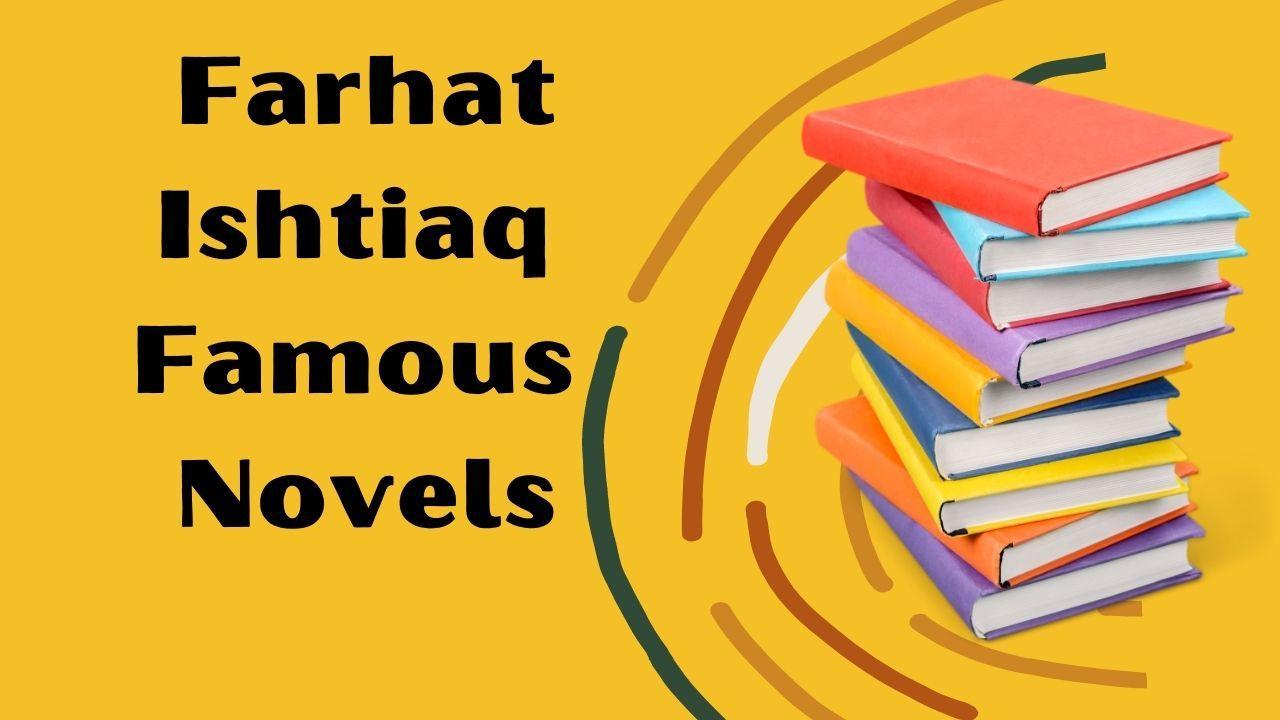 Farhat ishtiaq Novels List Pdf Download